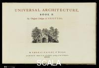 ******** Universal Architecture: Book I, Six Original Designs of Arbours. Book II, Six Original Designs for Grottoes. Author: Written by, Thomas Wright (British, 1711-1786,
