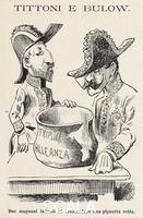 ******** Tittoni and Bulow (Italian foreign minister and German chancellor respectively) in a satirical cartoon dedicated to the Triple Alliance published in the periodical L'uomo di pietra (The Man of Stone), October 7, 1905. Italy, 20th century.